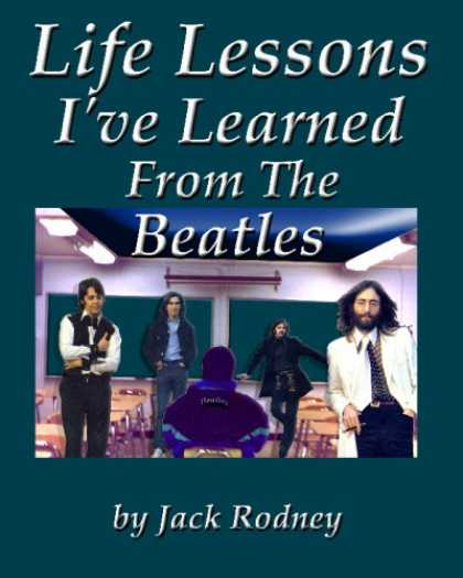 Beatles Books - Life Lessons I've Learned From The Beatles