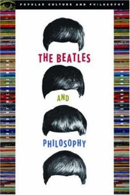 Beatles Books - The Beatles and Philosophy (Popular Culture and Philosophy)