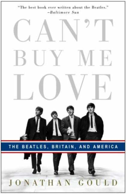 Beatles Books - Can't Buy Me Love: The Beatles, Britain, and America