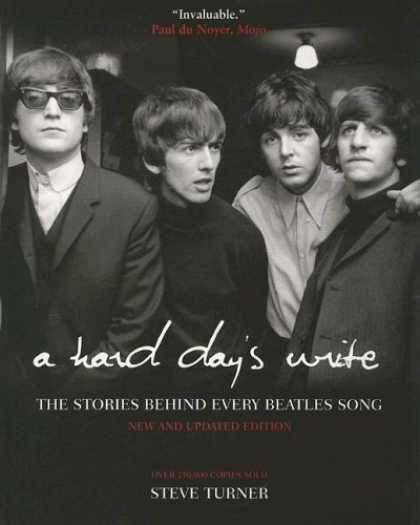 Beatles Books - A Hard Day's Write, 3e: The Stories Behind Every Beatles Song