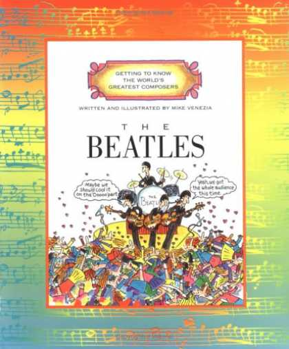 Beatles Books - The Beatles (Getting to Know the World's Greatest Composers)