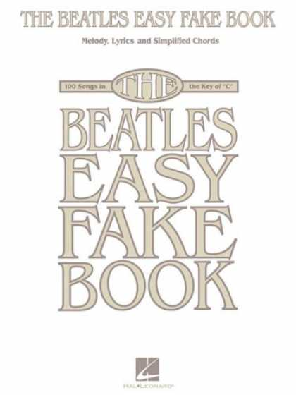 Beatles Books - The Beatles Easy Fake Book Melody, Lyrics, and Simplified Chords for 100 Songs