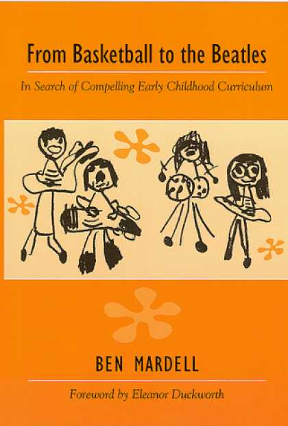 Beatles Books - From Basketball to the Beatles: In Search of Compelling Early Childhood Curricul