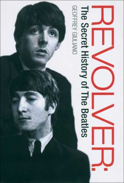 Beatles Books - Revolver: The Secret History of the Beatles