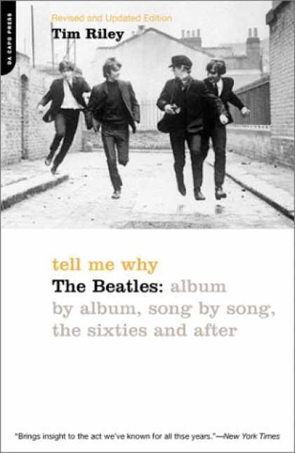 Beatles Books - Tell Me Why: The Beatles: Album by Album, Song by Song, the Sixties and After