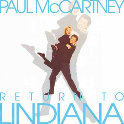 Beatles - Paul McCartney - Return To Lindiana