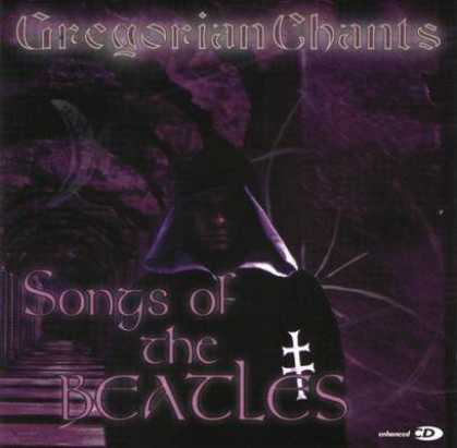 Beatles - Gregorian - Songs Of The Beatles