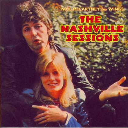 Beatles - Paul McCartney And Wings - The Nashville Sessions