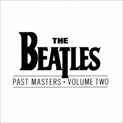 Beatles - The Beatles - Past Masters - Volume Two
