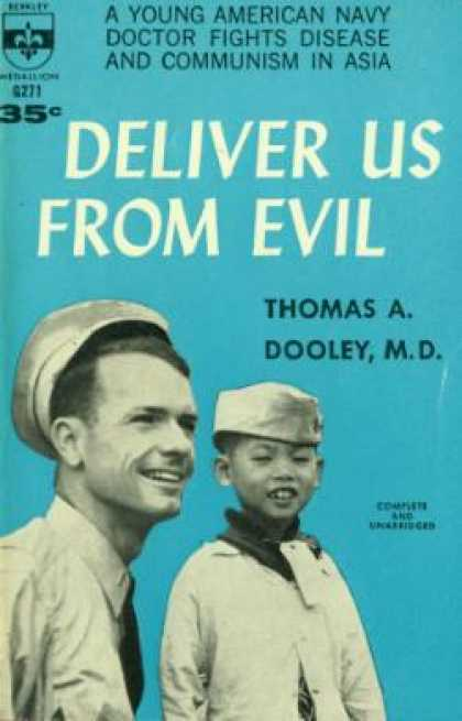 Berkley Books - Deliver Us From Evil - Thomas A. Dooley, M.D.