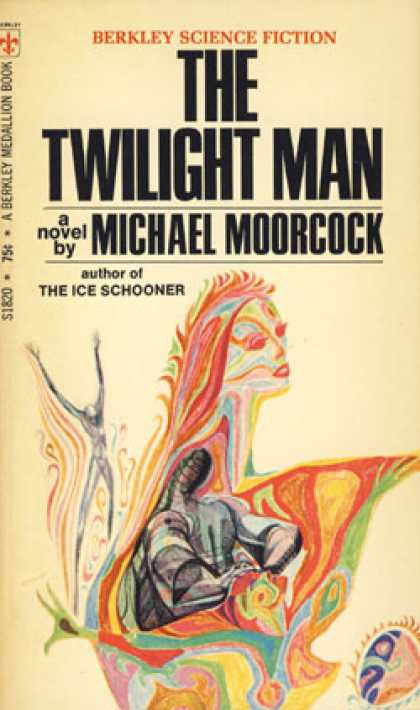 Berkley Books - Twilight Man - Michael Moorcock
