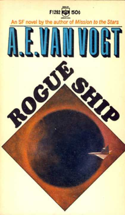 Berkley Books - Rogue Ship - A. E. Van Vogt