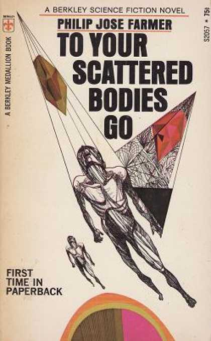 Berkley Books - To Your Scattered Bodies Go - Philip Jose Farmer