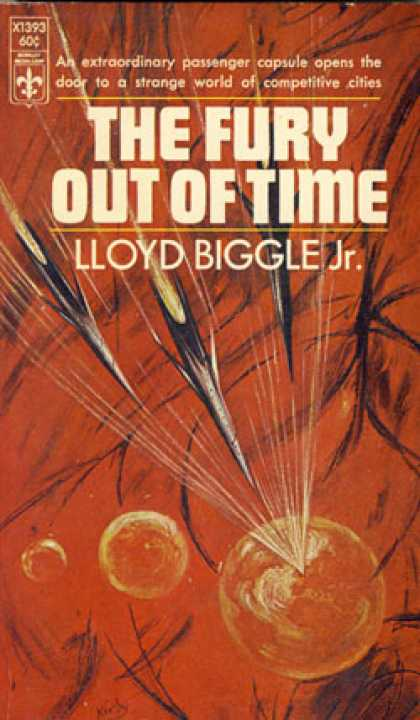 Berkley Books - The Fury Out of Time - Lloyd Biggle