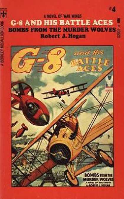Berkley Books - G 8 and His Battle Aces. Bombs From the Murder Wolves - Robert Hogan