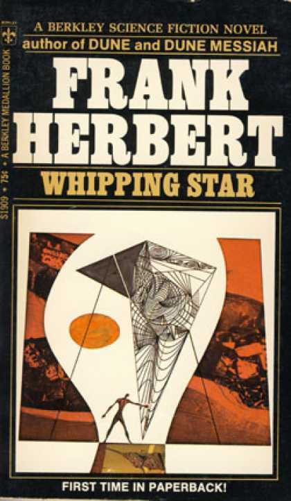 Berkley Books - Whipping Star - Frank Herbert