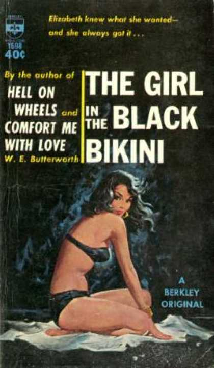Berkley Books - The Girl In the Black Bikini - W.e. Butterworth