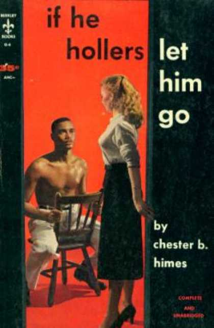 Berkley Books - If He Hollers Let Him Go - Chester B. Himes