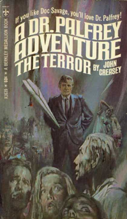 Berkley Books - The Terror;: The Return of Dr. Palfrey - John Creasey