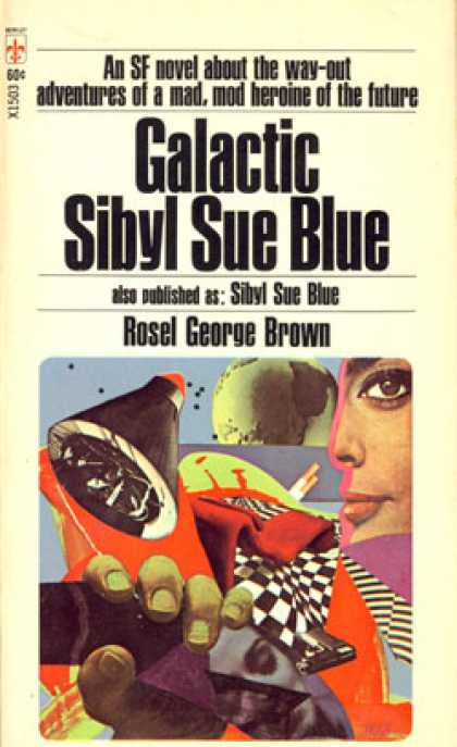Berkley Books - Galactic Sibyl Sue Blue - Rosel George Brown