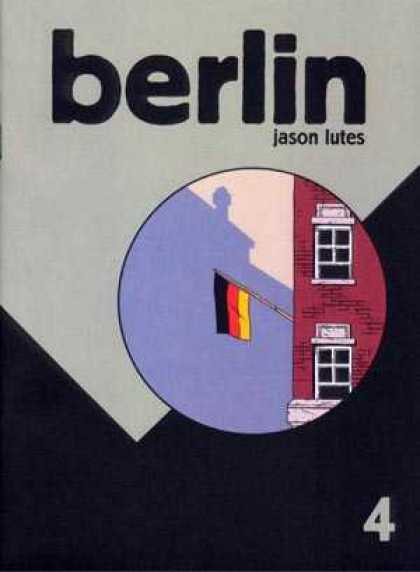 Berlin 4 - Jason - Lutes - German - German Flag - Building - Jason Lutes