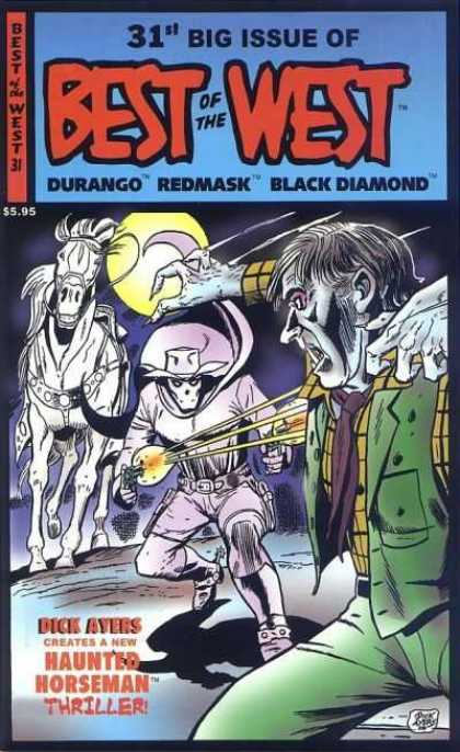 Best of the West 31 - Best Of The West - Durango - Redmask - Black Diamond - Haunted Horseman