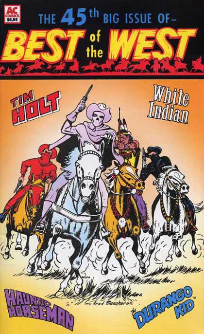 Best of the West 45 - White Indian - Tim Holt - One Ghost - One Gun - Horses