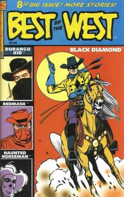 Best of the West 8 - The Gangs All Here - Shoot Em Up - Ride Em Cowboy - Who Are Those Masked Men - The Haunted Horseman Is Creepy