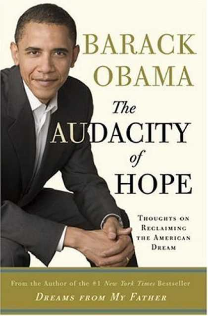 Bestsellers (2006) - The Audacity of Hope: Thoughts on Reclaiming the American Dream by Barack Obama