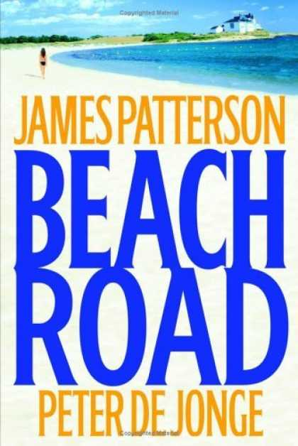 Bestsellers (2006) - Beach Road by James Patterson