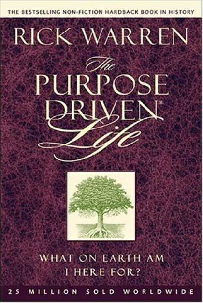 Bestsellers (2006) - The Purpose-driven Life: What on Earth Am I Here For? by Rick Warren