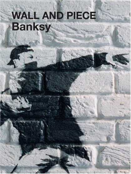 Bestsellers (2006) - Wall and Piece by Banksy