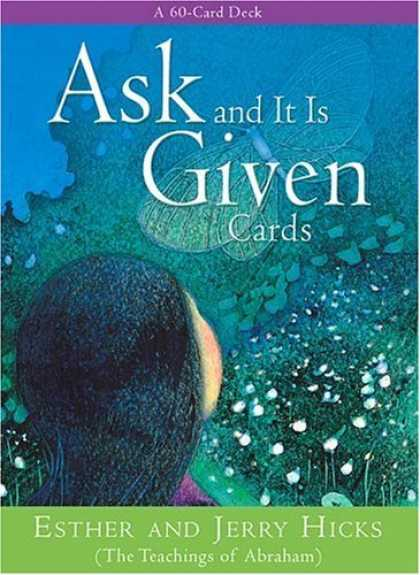 Bestsellers (2006) - Ask And It Is Given Cards: A 60-Card Deck plus Dear Friends card by Esther Hicks