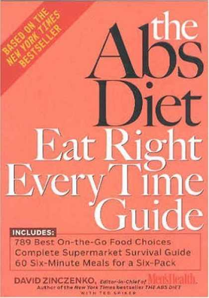 Bestsellers (2006) - The Abs Diet Eat Right Every Time Guide by David Zinczenko
