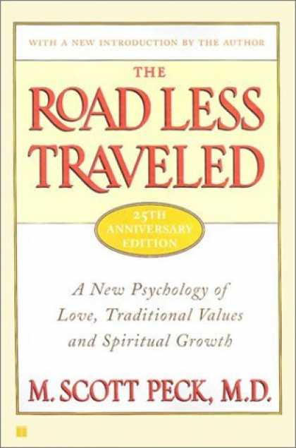 Bestsellers (2006) - The Road Less Traveled, 25th Anniversary Edition : A New Psychology of Love, Tra