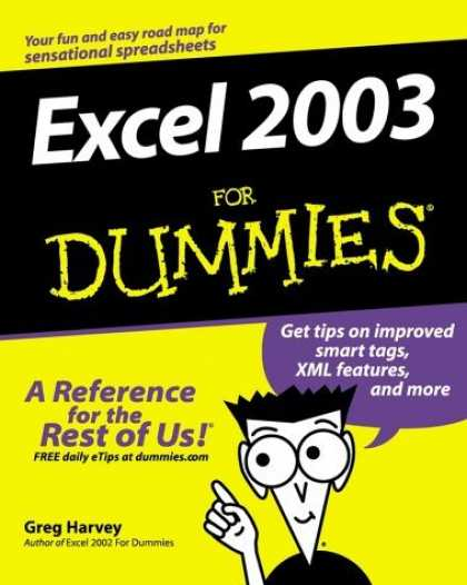 Bestsellers (2006) - Excel 2003 for Dummies by Greg PhD Harvey
