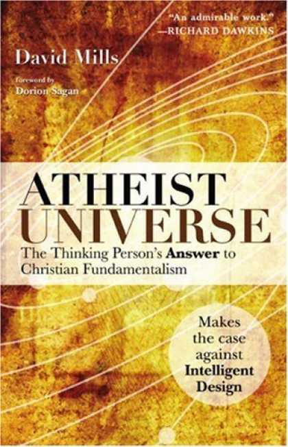Bestsellers (2006) - Atheist Universe: The Thinking Person's Answer to Christian Fundamentalism by Da
