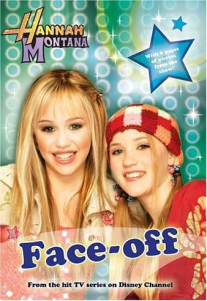 Bestsellers (2006) - Hannah Montana: Face-Off - #2: Junior Novel (Hannah Montana) by Alice Alfonsi