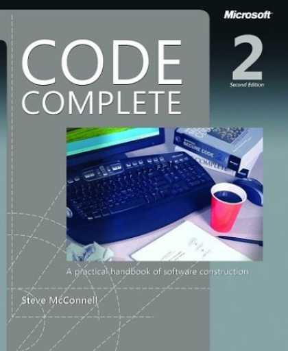 Bestsellers (2006) - Code Complete, Second Edition by Steve McConnell