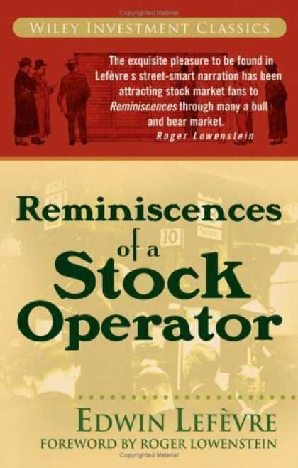 Bestsellers (2006) - Reminiscences of a Stock Operator (Wiley Investment Classics) by Edwin Lefèv