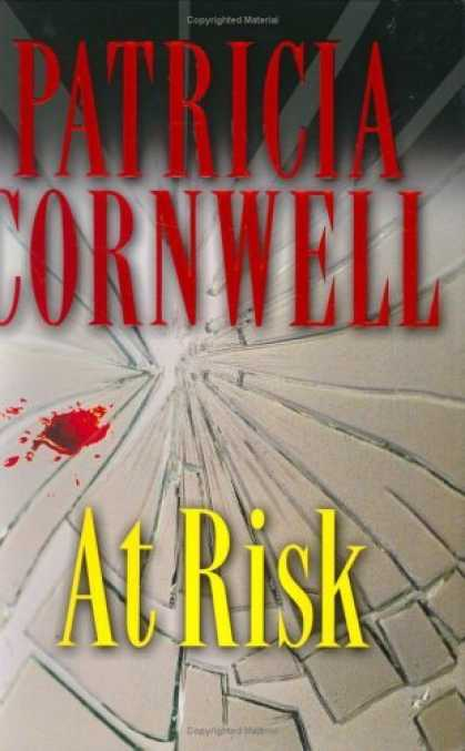 Bestsellers (2006) - At Risk by Patricia Cornwell