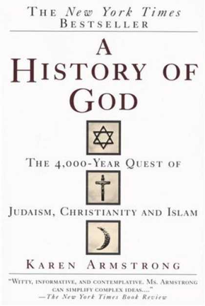 Bestsellers (2006) - A History of God: The 4,000-Year Quest of Judaism, Christianity and Islam by Kar