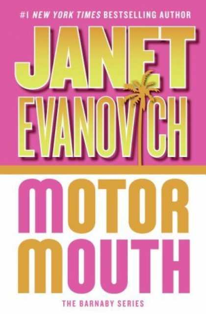 Bestsellers (2006) - Motor Mouth by Janet Evanovich