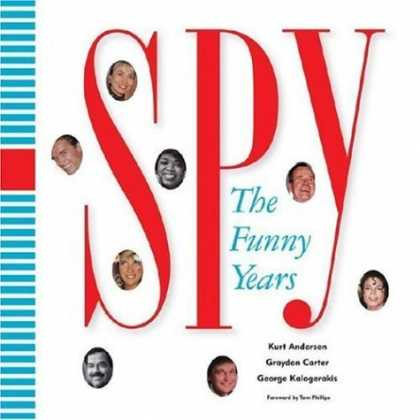 Bestsellers (2006) - Spy: The Funny Years by Kurt Andersen