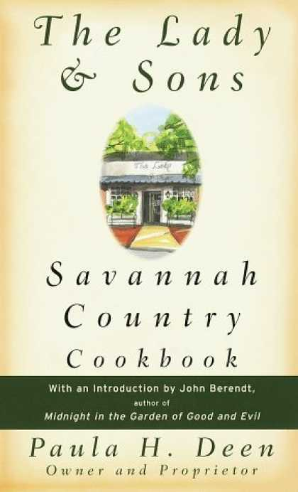 Bestsellers (2006) - The Lady & Sons Savannah Country Cookbook by Paula H. Deen