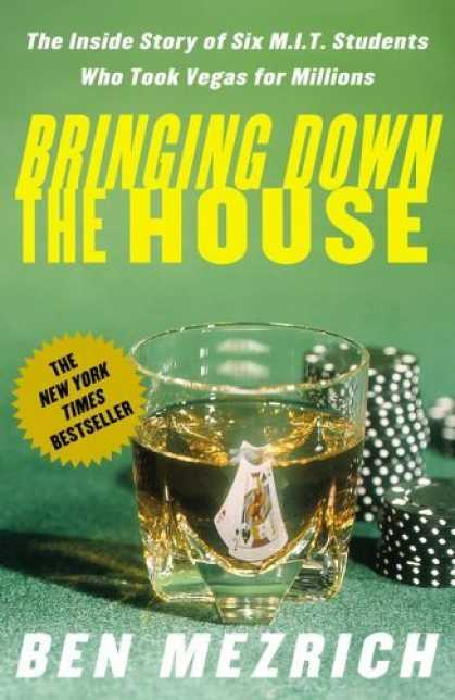 Bestsellers (2006) - Bringing Down the House: The Inside Story of Six M.I.T. Students Who Took Vegas