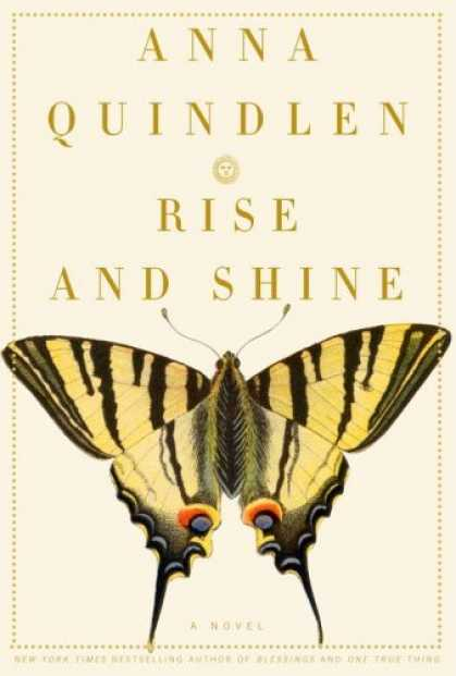 Bestsellers (2006) - Rise and Shine: A Novel by Anna Quindlen