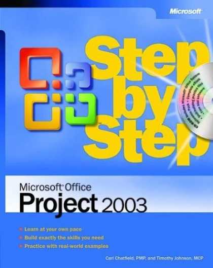 Bestsellers (2006) - Microsoft Office Project 2003 Step by Step by Carl Chatfield