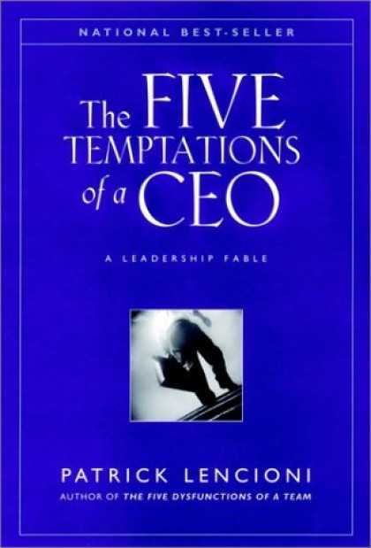Bestsellers (2006) - The Five Temptations of a CEO: A Leadership Fable by Patrick M. Lencioni
