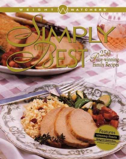 Bestsellers (2006) - Weight Watchers Simply the Best: 250 Prizewinning Family Recipes by Weight Watch